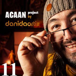 Dani DaOrtiz – ACAAN Project (Episode 11)