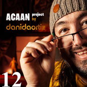 Dani DaOrtiz – ACAAN Project (Episode 12)