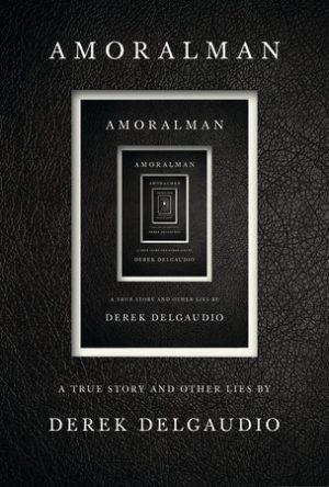 Pre-order: Derek DelGaudio – AMORALMAN