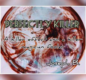 Joseph B. – PERFECTLY KILLER