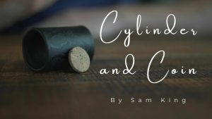 Samuel King – Cylinder & Coin (1080p video)