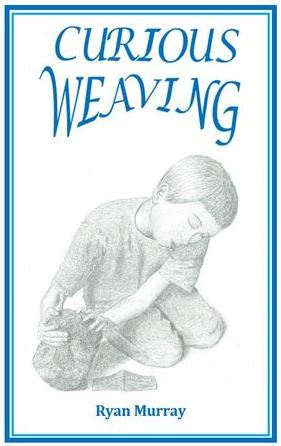 Ryan Murray – Curious Weaving