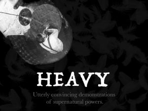 Luke Jermay – Heavy – Utterly Convincing Demonstrations Of Supernatural Powers