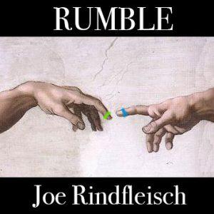 Joe Rindfleisch – Rumble