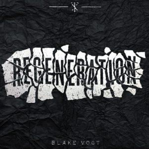Blake Vogt – Regeneration (Gimmick not included)