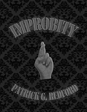 Patrick G. Redford – Digital Improbity