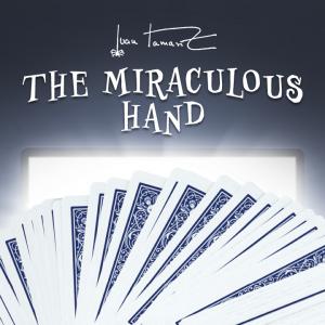 Dan Harlan – The Miraculous Hand by Juan Tamariz