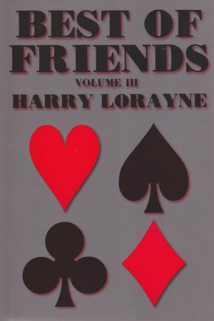 Harry Lorayne – Best of Friends – Volume 3