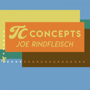 Joe Rindfleisch – TC Concepts