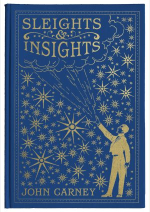 John Carney – Sleights & Insights (sample pages in description)
