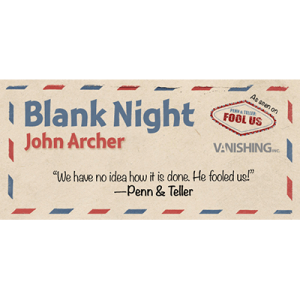 John Archer – Blank Night (pdf and video)(Gimmick not included, but DIYable)