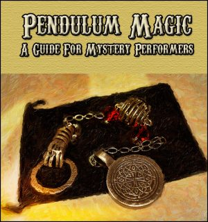 David Thiel – Pendulum Magic – Routines for Mystery Performers
