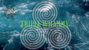 The Vault – Triple Whammy by Mike Powers