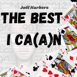 Joel Harbers – The Best I Ca(a)n