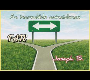 Joseph B. – FATE