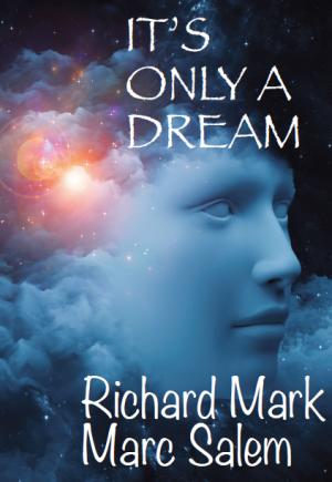 Richard Mark & Marc Salem – It's Only a Dream (+ Addendum and all card templates)