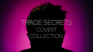 Trade Secrets #6 – The Covert Collection by Benjamin Earl & Studio 52