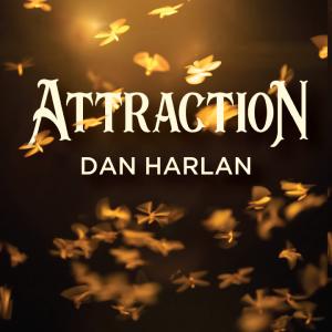 Dan Harlan – Attraction Download INSTANTLY ↓