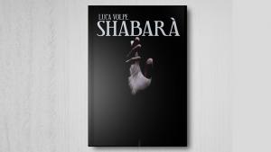 Luca Volpe – Shabara