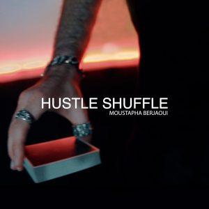 Moustapha Berjaoui – Hustle Shuffle