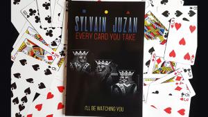 Sylvain Juzan – Every Card You Take