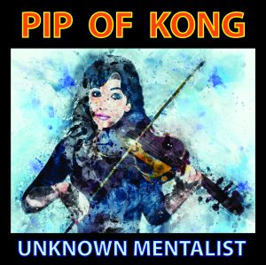 Unknown Mentalist – PIP OF KONG (official PDF)
