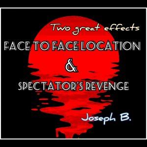 Joseph B. – Face to Face Location & Spectator's Revenge