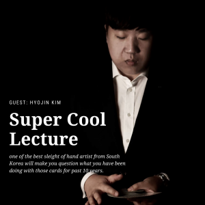 Hyojin Kim – Super Cool Lecture by Zee J. Yan