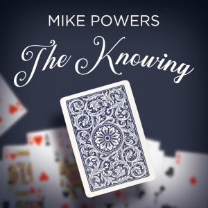 Mike Powers – The Knowing Download INSTANTLY ↓