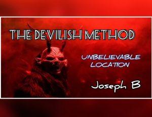 Joseph B. – THE DEVILISH METHOD