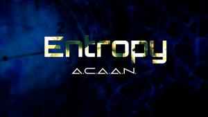 Brad Ballew – Entropy A.C.A.A.N.