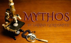 Danny Goldsmith – MYTHOS (preorder price will end this friday 30th July 2021)