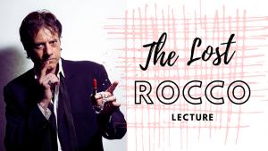 Rocco Silano – The Lost Rocco Lecture