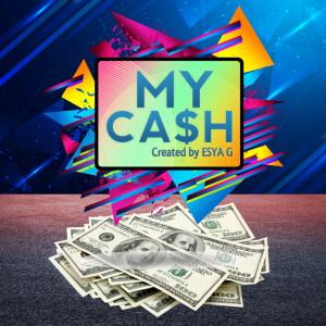 Esya G – MY CASH (Instant Download)