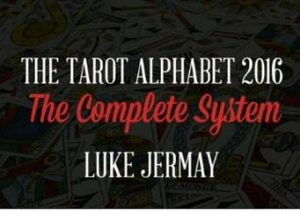 Luke Jermay – The Tarot Alphabet 2016 The Complete System (all files included, pdfs, mp3 and video)