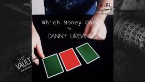 Danny Urbanus – The Vault – Which Money Card