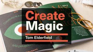 Tom Elderfield – Create Magic – ellusionist.com