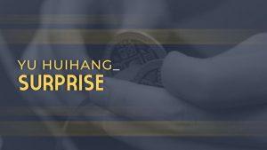 Yu Huihang – Surprise (1080p video)