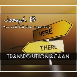 Joseph B. – TRANSPOSITION ACAAN (Instant Download)