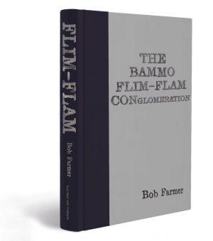 Presale price: Bob Farmer – THE BAMMO FLIM-FLAM CONGLOMERATION (Blind Buy!)