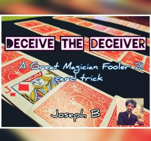 Joseph B. – DECEIVE THE DECEIVER Download INSTANTLY ↓