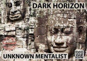 Unknown Mentalist – Dark Horizon