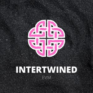 EVM – Intertwined